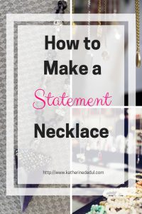Statement Necklaces can make or break an outfit, see how easy it is to make a beautiful statement necklace today! #jewelrymaking #jewelry #necklace
