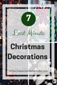 Last Minute Christmas Decorations need not be complex, check out my quick and easy tips!