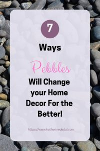 Pebbles are a great way to spruce up your home spaces, check out my suggestions today!