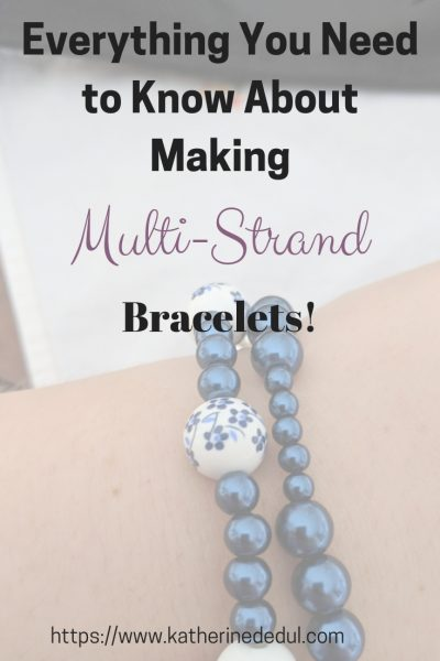 Multi-strand bracelets are awesome and super easy to make, check out my tips and get crafting!