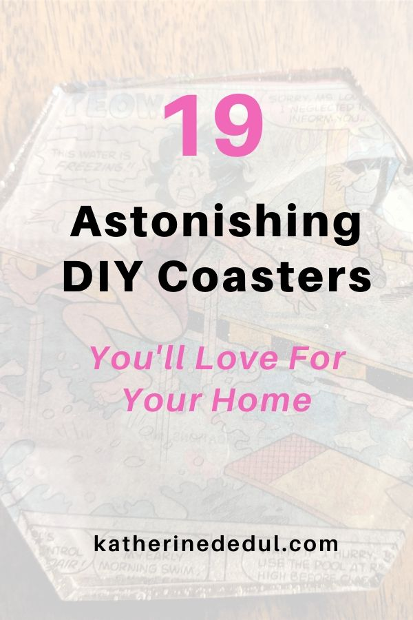 19 astonishing DIY coaster crafts for you!